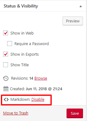 Disable markdown in the Status & Visibility menu.